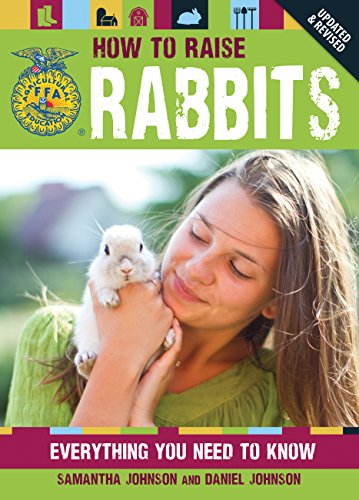 How to Raise Rabbits: Everything You Need to Know (FFA)