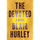 The Devoted: A Novel