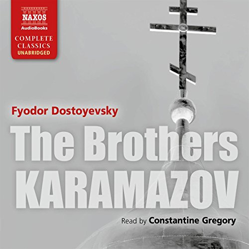 The Brothers Karamazov [Naxos AudioBooks Edition] by Naxos AudioBooks