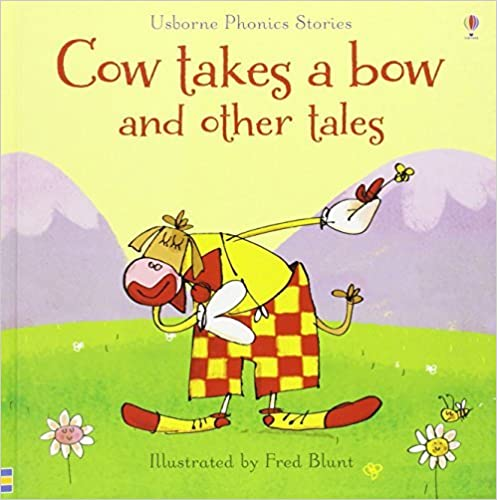 Cow Takes a Bow and Other Tales (Phonics Readers) by Russell Punter (2014-07-01)