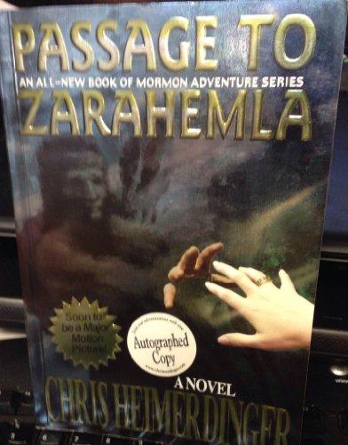 Passage to Zarahemla (2003 Edition) by Chris Heimerdinger