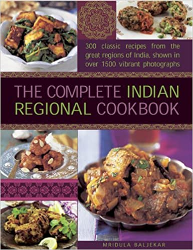 The complete indian regional cookbook 300 classic recipes from the complete indian regional cookbook 300 classic recipes from the great regions of india amazon mridula baljekar 9780754827238 books forumfinder Image collections