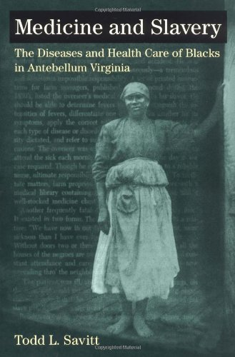Search : Medicine and Slavery: The Diseases and Health Care of Blacks in Antebellum Virginia (Blacks in the New World)