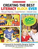 Creating the Best Literacy Block Ever, Maryann Manning and Deborah Camp, 0545058910