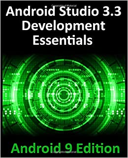 Android Studio 3 3 Development Essentials - Android 9