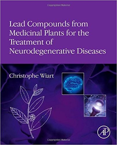 Lead Compounds from Medicinal Plants for the Treatment of Neurodegenerative Diseases (Pharmaceutical Leads from Medicinal Plants)