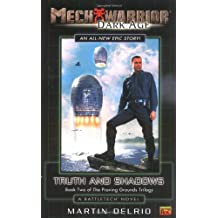 Mechwarrior: Dark Age #5: Truth and Shadows: (Book Two of the Proving Grounds Trilogy)