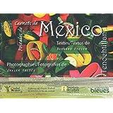 Carnets de Mexico [français-espagnol]