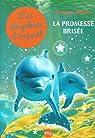 Les dauphins d'argent, tome 5 : La promesse brisée par Waters
