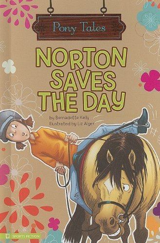 Norton Saves the Day (Pony Tales) by Brand: Spotlight (MN)