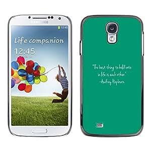 Paccase / SLIM PC / Aliminium Casa Carcasa Funda Case Cover - Quote Text Audrey Life Motivational - Samsung Galaxy S4 I9500