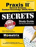 Praxis II General Science: Content Knowledge (0435 and 5435) Exam Secrets Study Guide: Praxis II Test Review for the Praxis II: Subject Assessments