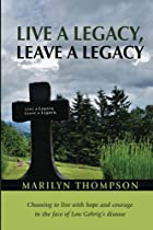 Live A Legacy, Leave A Legacy