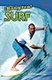 ¡Hang Ten! Surf (Hang Ten! Surfing) (Spanish Version) (TIME FOR KIDS Nonfiction Readers) (Spanish Edition)