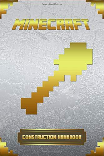 Minecraft: Construction Handbook: Ultimate Collector's Edition (Minecraft Books For Kids) por Erik Aronsen