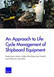 img - for An Approach to Life-Cycle Management of Shipboard Equipment book / textbook / text book