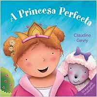 A princesa perfecta (Infantil-Xuvenil): Amazon.es: Gevry