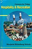 Hospitality and Recreation, Marjorie R. Schulz, 0531109739