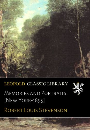Memories and Portraits. [New York-1895] PDF