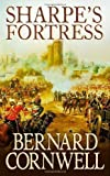img - for Sharpe's Fortress: The Siege of Gawilghur, December 1803 (The Sharpe Series, Book 3): Richard Sharpe and the Siege of Gawilghur, December 1803 by Cornwell, Bernard New edition (2007) book / textbook / text book