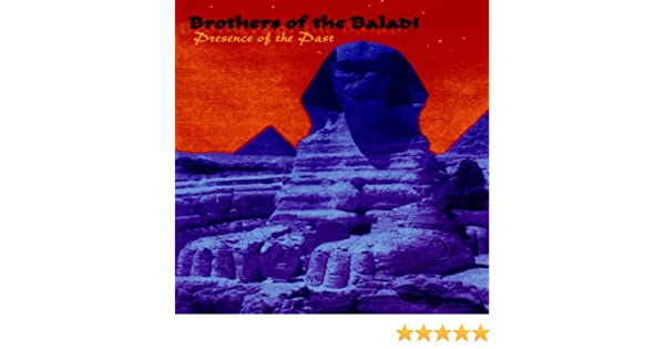 Presence Of The Past by Brothers Of The Baladi on Amazon Music - Amazon.com