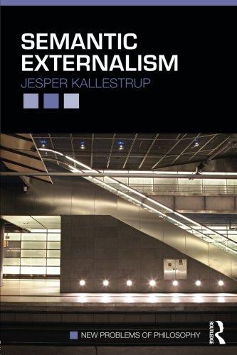 Semantic Externalism (New Problems of Philosophy)