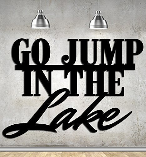 Go Jump In The Lake Metal Sign For Your Cottage Or Cabin Lake House Decor - Metal - Steel Wall Art Boat Deco 23