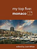 My Top Five: Monaco