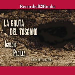 La Gruta del Toscano Audiobook