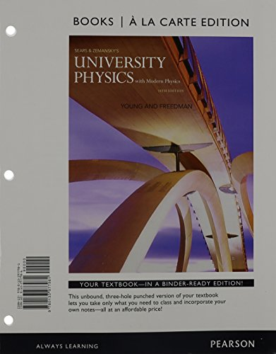 University Physics with Modern Physics, Books a la Carte Edition (14th Edition)
