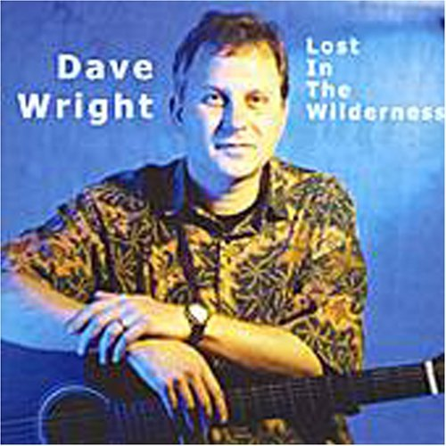 Lost in the Wilderness by Dave Wright (2002-03-26)