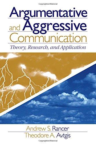 argumentativeness and verbal aggreession On the other hand, verbal aggression and argumentativeness represent more  specific  in the aggressive communication model, argumentativeness.