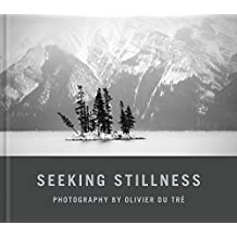 Seeking Stillness