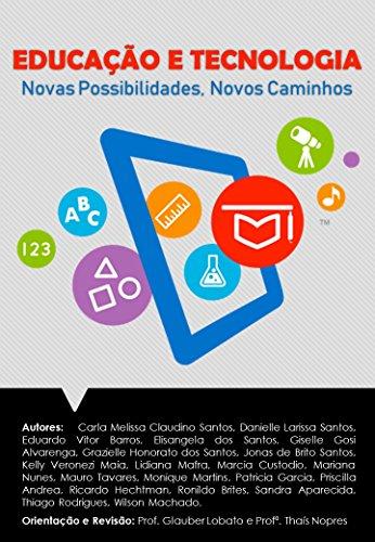 Educação e Tecnologia: Novas Possibilidades, Novos Caminhos (1)