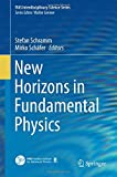 img - for New Horizons in Fundamental Physics (FIAS Interdisciplinary Science Series) book / textbook / text book