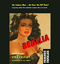 Bedelia Audiobook by Vera Caspary Narrated by Nicole Vilencia