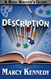Description (Busy Writer's Guides) (Volume 10)