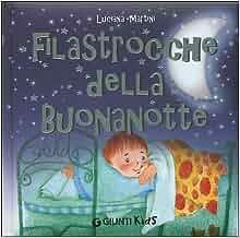 Filastrocche Della Buonanotte: Luciana Martini: 9788809032613: Amazon