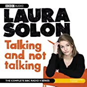 Laura Solon: Talking and Not Talking | Laura Solon
