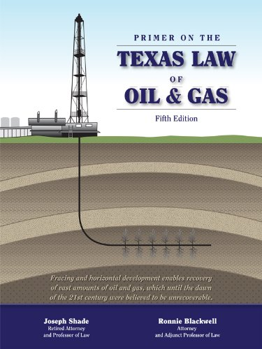 Primer on the Texas Law of Oil and Gas
