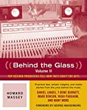 Behind the Glass: Top Record Producers Tell How They Craft the Hits...