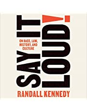 Say It Loud!: On Race, Law, History, and Culture