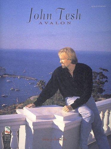 John Tesh: Avalon Piano/Vocal - Piano Avalon