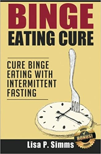 Book Binge Eating Cure: Cure Binge Eating with Intermittent Fasting: Volume 4