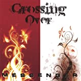 Crossing Over by Messenger