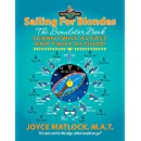 Sailing For Blondes: The Simulator Book, Learn Twice as Fast and Twice as Good