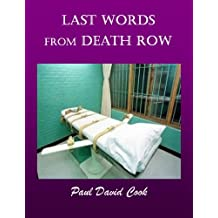 Last Words from Death Row