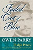 Faded Coat of Blue, Owen Parry and Ralph Peters, 0811711315