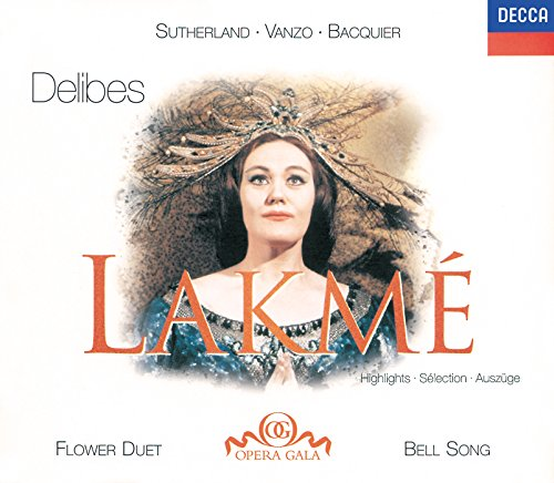 delibes-lakme-highlights-sutherland-bonynge