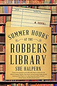 Summer Hours at the Robbers Library: A Novel